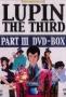 Lupin Sansei: Part 3 (-)