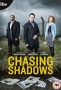 В погоне за тенями (Chasing Shadows)