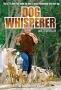 Переводчик с собачьего (Dog Whisperer with Cesar Millan)