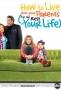 Как прожить с родителями всю оставшуюся жизнь (How to Live with Your Parents for the Rest of Your Life)