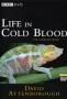 BBC: Жизнь с холодной кровью (Life in Cold Blood)