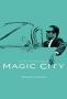 Волшебный город (Magic City)