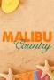Кантри в Малибу (Malibu Country)