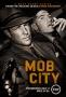 Город гангстеров (Mob City)