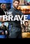 The Brave (-)