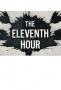 Одиннадцатый час (The Eleventh Hour)