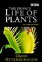 BBC: Невидимая жизнь растений (The Private Life of Plants)