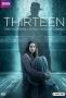 Тринадцать (Thirteen)