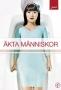 Настоящие люди (Akta manniskor)