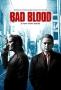 Дурная кровь (Bad Blood)