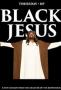 Черный Иисус (Black Jesus)