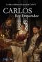 Император Карлос (Carlos, Rey Emperador)