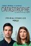 Катастрофа (Catastrophe)