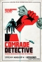 Товарищ детектив (Comrade Detective)