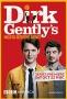Детективное агентство Дирка Джентли (Dirk Gently's Holistic Detective Agency)