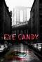 Приятный на вид (Eye Candy)
