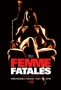 Роковые красотки (Femme Fatales)