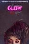 Блеск (GLOW)