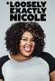 Практически правда о Николь (Loosely Exactly Nicole)
