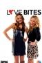 Любовь кусается (Love Bites)