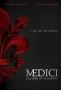 Медичи: Повелители Флоренции (Medici: Masters of Florence)