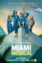 Медицинское Майами (Miami Medical)
