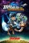 Майлз с другой планеты (Miles from Tomorrowland)