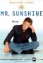 Мистер Саншайн (Mr. Sunshine)