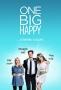 Одно большое счастье (One Big Happy)