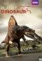Планета динозавров (Planet Dinosaur)