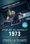 Главный подозреваемый 1973 (Prime Suspect 1973)