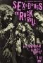 Секс, наркотики и рок-н-ролл (Sex&Drugs&Rock&Roll)