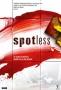 Чистота (Spotless)