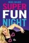Супер веселый вечер (Super Fun Night)