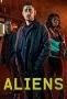 Пришельцы (The Aliens)