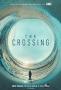 Переправа (The Crossing)