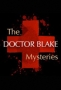 Доктор Блейк (The Doctor Blake Mysteries)