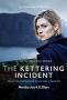 Случай в Кеттеринге (The Kettering Incident)