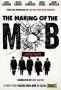 Рождение мафии (The Making of the Mob)