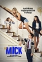 Мик (The Mick)