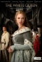 Белая королева (The White Queen)