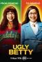 Дурнушка Бетти (Ugly Betty)