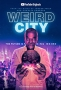 Странный город (Weird City)