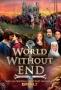 Бесконечный мир (World Without End)