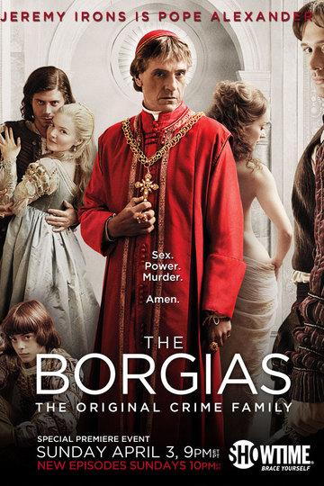 Борджиа / The Borgias (сериал)