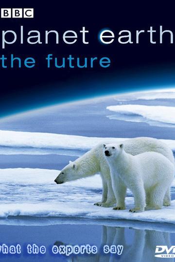 Планета Земля: Будущее / Planet Earth: The Future (сериал)