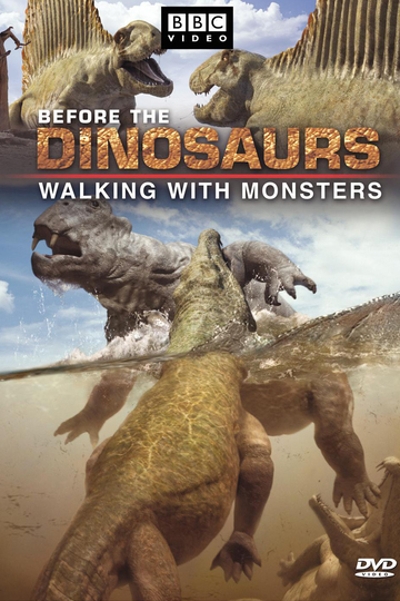 Walking with Monsters. Life Before Dinosaurs (show)