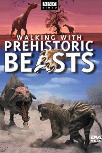 Прогулки с чудовищами / Walking with Beasts (сериал)