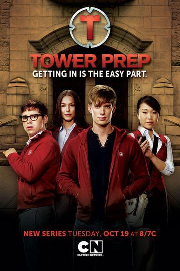 Башня Познания / Tower Prep (сериал)