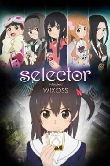 Зараженный селектор WIXOSS / Selector Infected Wixoss (аниме)